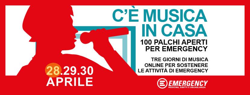 C'è Musica In Casa x Emergency - mercoledì 28 Aprile 2020